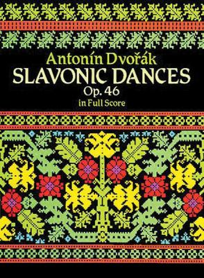 Slavonic Dances, Op. 46 in Full Score 9780486253947