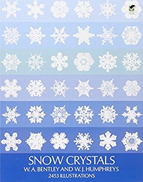 Snow Crystals Snow Crystals 9780486202877