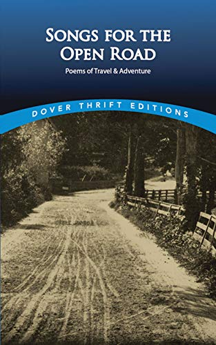 Songs for the Open Road: Poems of Travel and Adventure 9780486406466