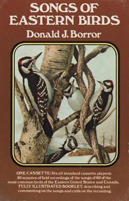 Songs of Eastern Birds [With Book(s)] 9780486999128