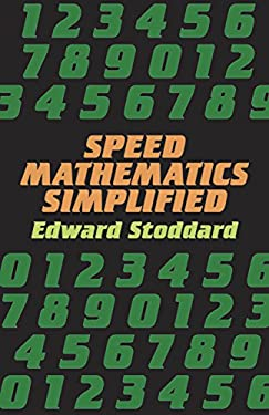 Speed Mathematics Simplified Speed Mathematics Simplified 9780486278872