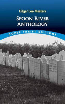 Spoon River Anthology 9780486272757