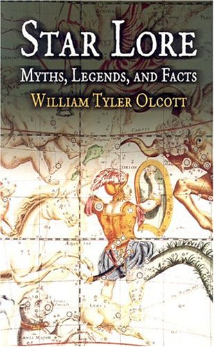 Star Lore: Myths, Legends, and Facts 9780486435817