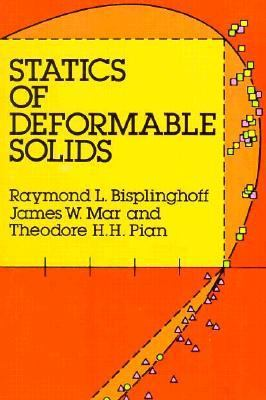 Statics of Deformable Solids 9780486663609