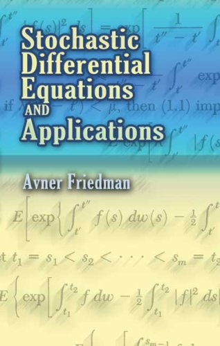 Stochastic Differential Equations and Applications
