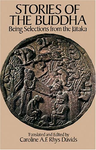 Stories of the Buddha: Being Selections from the Jataka 9780486261492