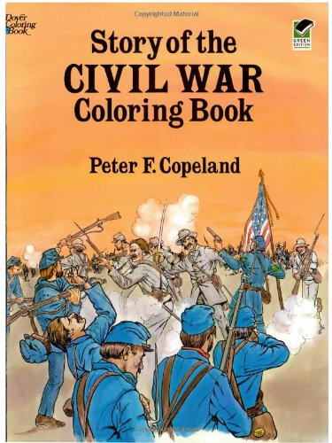 Story of the Civil War Coloring Book 9780486265322