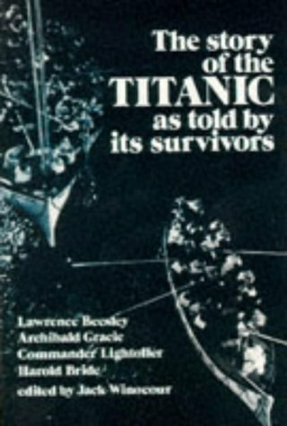 Story of the Titanic: As Told by Its Survivors 9780486206103