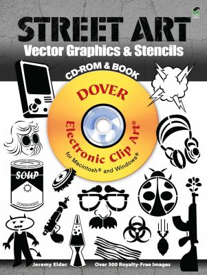 Street Art Vector Graphics & Stencils [With CDROM] 9780486991702