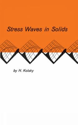 Stress Waves in Solids 9780486610986