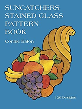 Suncatchers Stained Glass Pattern Book 9780486254708