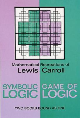 Symbolic Logic and the Game of Logic 9780486204925