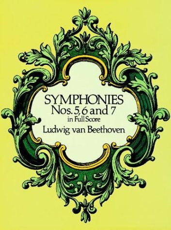 Symphonies Nos. 5, 6, and 7 in Full Score 9780486260341