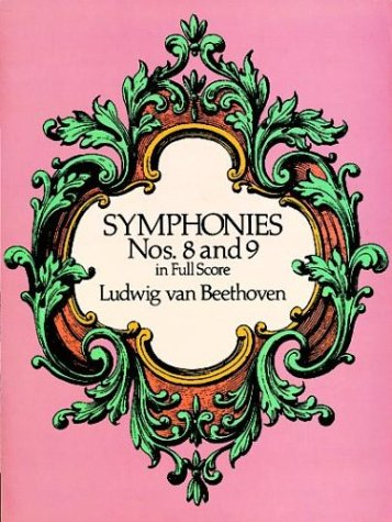 Symphonies Nos. 8 and 9 in Full Score 9780486260358