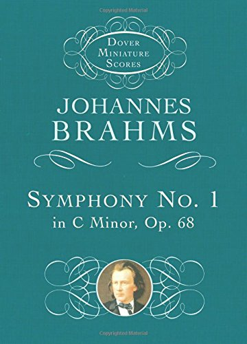 Symphony No. 1 in C Minor, Op. 68 9780486297972
