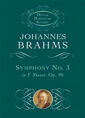 Symphony No. 3 in F Major, Op. 90 9780486401256
