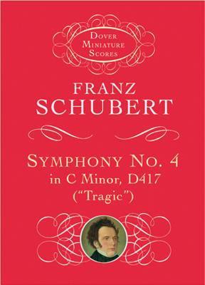 Symphony No. 4 in C Minor, D417 (