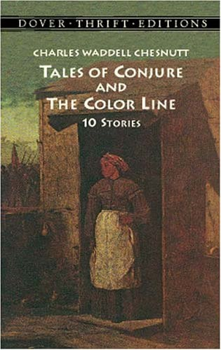 Tales of Conjure and the Color Line: 10 Stories 9780486404264