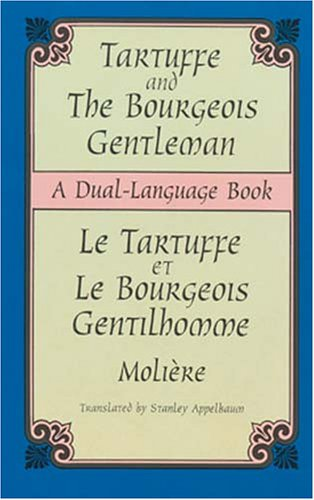 Tartuffe and the Bourgeois Gentleman: A Dual-Language Book 9780486404387