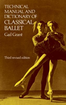 Technical Manual and Dictionary of Classical Ballet 9780486218434