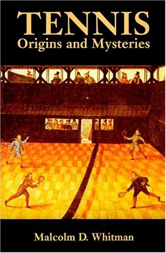Tennis: Origins and Mysteries 9780486433578