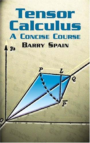Tensor Calculus: A Concise Course 9780486428314