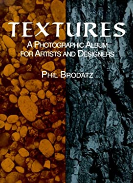 Textures: A Photographic Album for Artists and Designers 9780486406992