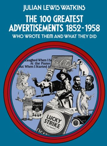 The 100 Greatest Advertisements 9780486205403
