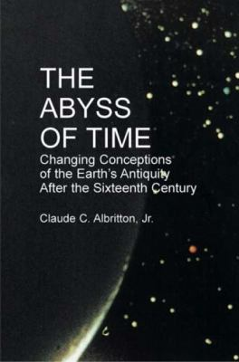 The Abyss of Time: Unraveling the Mystery of the Earth's Age 9780486425566