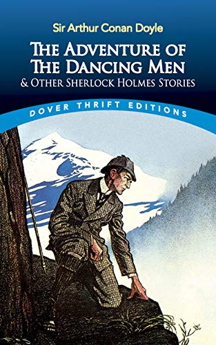 The Adventure of the Dancing Men and Other Sherlock Holmes Stories 9780486295589