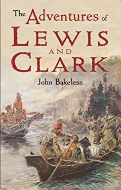 The Adventures of Lewis and Clark 9780486421599