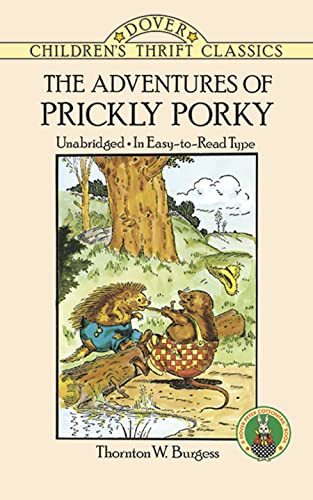 The Adventures of Prickly Porky 9780486291703