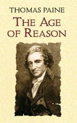 The Age of Reason: Being an Investigation of True and Fabulous Theology 9780486433936