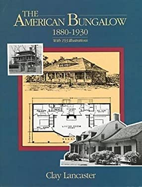 The American Bungalow: 1880-1930 9780486286785