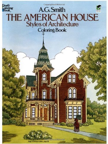 The American House Styles of Architecture Coloring Book 9780486244723