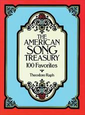 The American Song Treasury: 100 Favorites