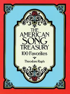The American Song Treasury: 100 Favorites 9780486252223