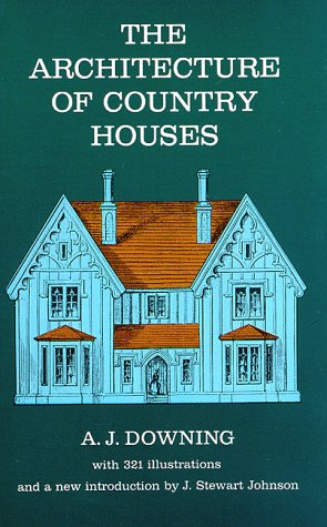 The Architecture of Country Houses 9780486220031