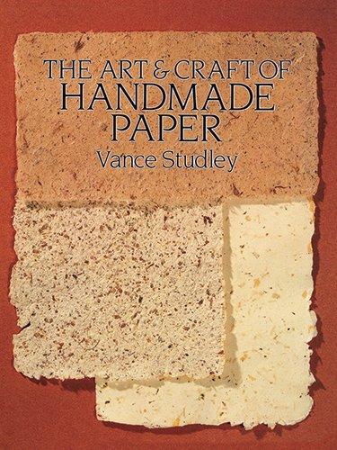 The Art & Craft of Handmade Paper 9780486264219