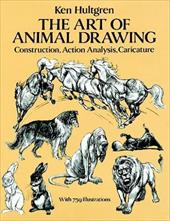 The Art of Animal Drawing: Construction, Action Analysis, Caricature 1597658