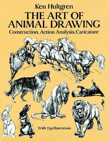 The Art of Animal Drawing: Construction, Action Analysis, Caricature 9780486274263