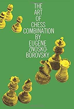 The Art of Chess Combination 9780486205830