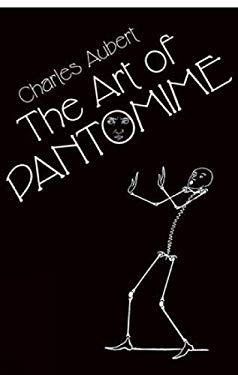 The Art of Pantomime 9780486428574