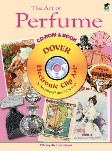 The Art of Perfume [With CDROM] 9780486990866