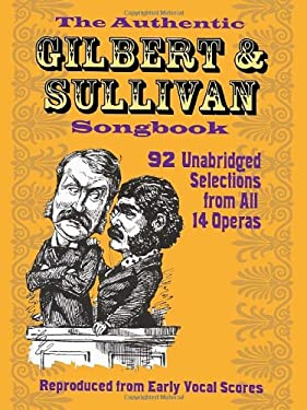 The Authentic Gilbert & Sullivan Songbook 9780486234823