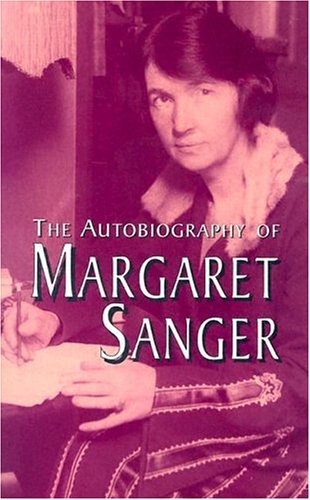 The Autobiography of Margaret Sanger 9780486434926