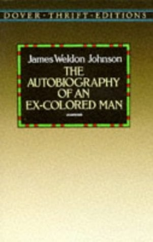 The Autobiography of an Ex-Colored Man 9780486285122