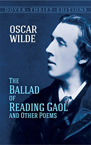 The Ballad of Reading Gaol and Other Poems 9780486270722