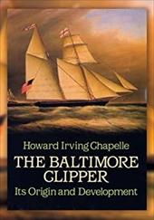 The Baltimore Clipper: Its Origin and Development