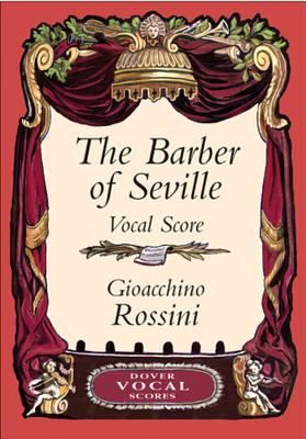 The Barber of Seville Vocal Score 9780486426631